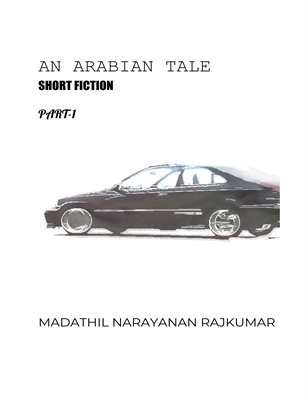 AN ARABIAN TALE[short fiction]-First two chapters