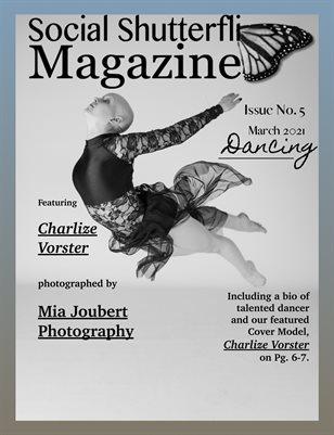 Issue No. 5 - Dancing - Social Shutterfli Magazine