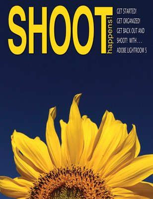 Shoot Happens! -Vol. 3 Issue #2