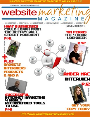 Website Marketing Magazine - November 2011 Edition - Learn How To Make Money Online