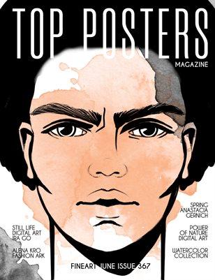 TOP POSTERS MAGAZINE- FINEART JUNE (Vol 367)
