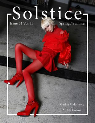 Solstice Magazine: Issue 34 Spring/Summer Volume 2