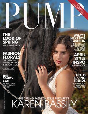 PUMP Magazine | The Spring Forward Edition | Vol.4