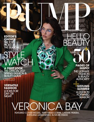 PUMP Magazine | The Summer Fashion and Beauty Edition | Vol.2 | June 2021