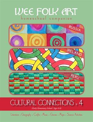 Cultural Connections 4: Russia, Ireland, Peru