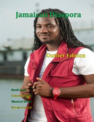 Jamaican Diaspora: Outlier Edition