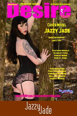 INTENSE DESIRE MAGAZINE COVER POSTER - Cover Model Jazzy Jade - February 2018