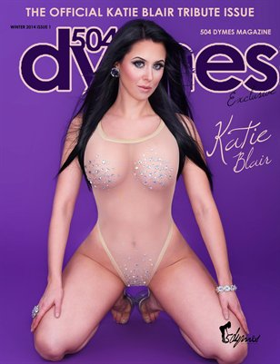 504Dymes Exclusive Katie Blair Tribute Issue