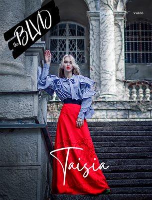 The BLVD Magazine Volume 55 Featuring Taisia