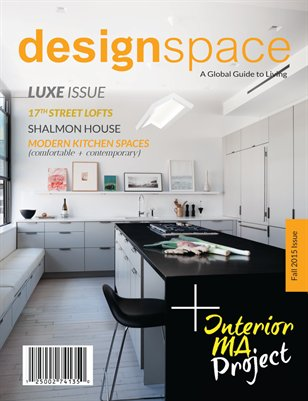 Design Space Magazine | FALL 2015  LUXE ISSUE