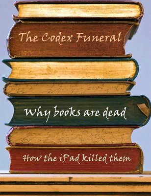 Why Books are Dead!