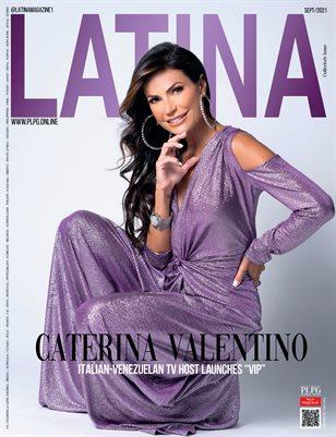 LATINA Mag - CATERINA VALENTINO - Aug/2021 - PLPG GLOBAL MEDIA