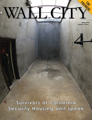 Wall City - from the editors of San Quentin News