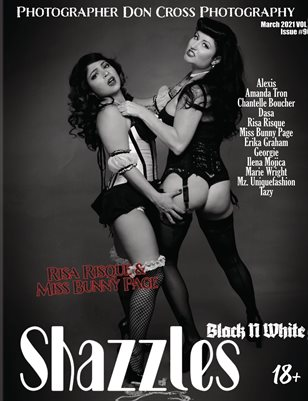 Shazzles Black N White Issue #90 VOL 1 Cover Model Risa Risque & Miss Bunny Page.