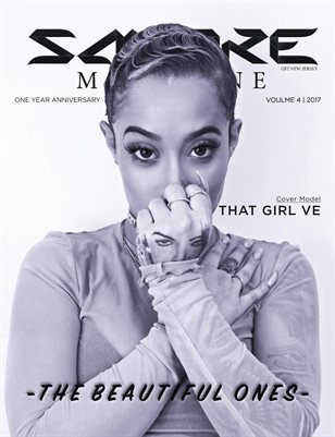 Smoke Magazine Volume 4 One Year Anniversary  The Beautiful Ones