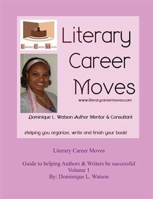Literary Career Moves Volume 1