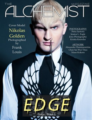 The Alchemist Magazine - The EDGE Issue - Book 1