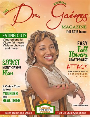 The Dr. Keshia Gaines Magazine- Fall 2016