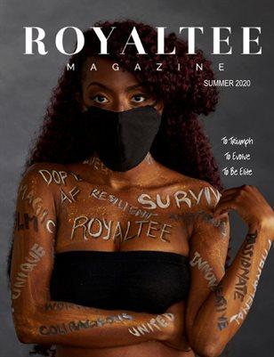 "RoyalTee Magazine Summer Edition ""Change The Narrative"""