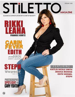 STiLETTO Magazine 03 Ft. Rikki Leah