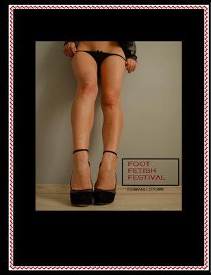 FOOT FETISH FESTIVAL