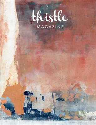 Thistle Magazine, The SYMPHONY Issue