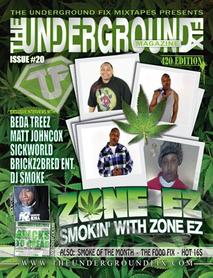 The Underground Fix Magazine Issue #20 '420 Edition'