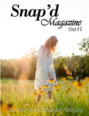 Snap'd Magazine Issue #6