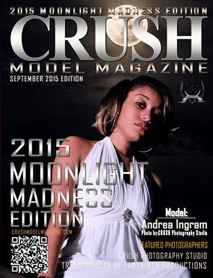 CRUSH MODEL MAGAZINE 2015 MOONLIGHT MADNESS EDITION