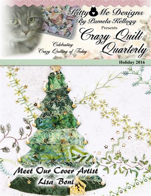 Crazy Quilt Quarterly Holiday 2016