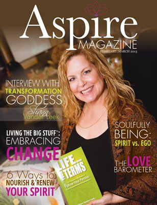 Aspire Magazine - Feb/Mar 2013 - The Essence of Love Issue