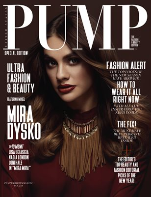 PUMP Magazine - The Fashion & Beauty Edition - Jan 2018 - Vol. 2
