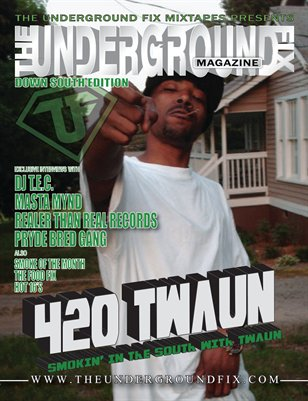 The Underground Fix Magazine 'Down South Edition'