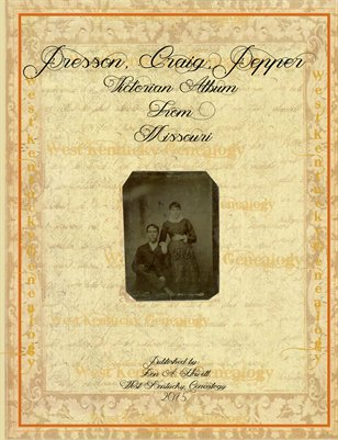 Presson,Craig,Pepper Victorian Album from Missouri