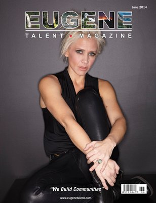 Eugene Talent Magazine June 2014 Edition