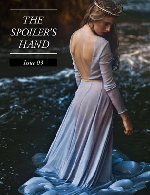 Issue 03 -THE SPOILER'S HAND Winter 2014