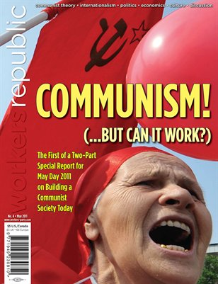 Communism! (... But Can It Work?)