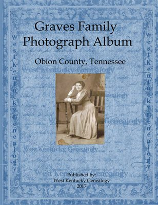 Graves Family Photograph Album, Obion County, Tennessee