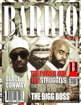 Sept/Oct Issue The Original  Freeway Rick Ross and RRMG very own Glace Conway