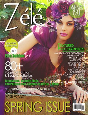 ZéléMagazine_MAR/APR 2015 SPRING Issue