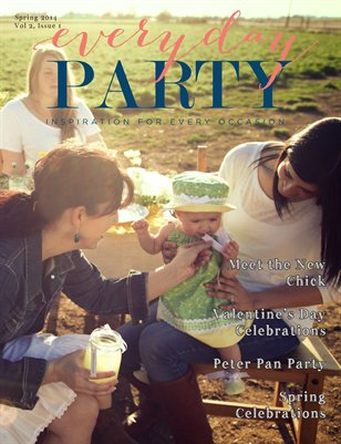 Everyday Party Magazine Spring 2014 Vol. 2 Issue 1