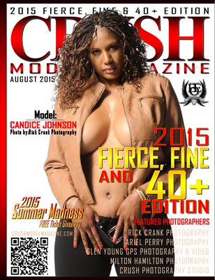 CRUSH MODEL MAGAZINE 2015 FIERCE, FINE & 40+ EDITION