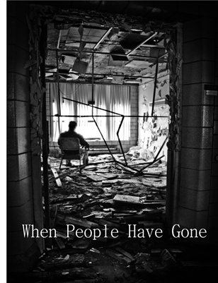 When People Have Gone