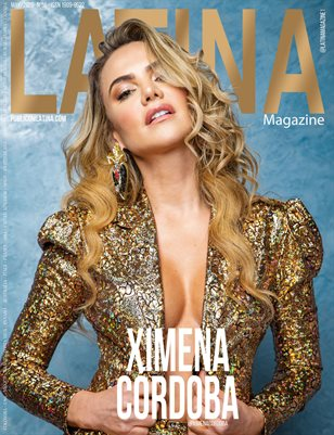 LATINA Magazine - XIMENA CÓRDOBA - May/2020 - Issue #56