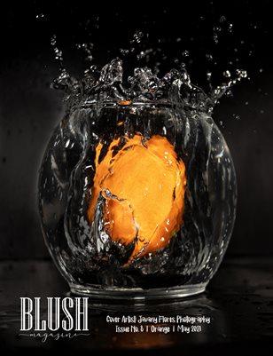 BLUSH Magazine | Issue 8 | Orange