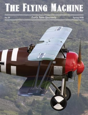 The Flying Machine #19 - Spring 2021