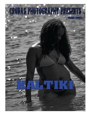 Cronas Photography Presents Kaltiki Issue 5