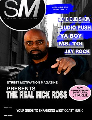 "Street Motivation Mag Issue 2 Vol 6 ""Your Guide To Inspiring Westcoast Music"""