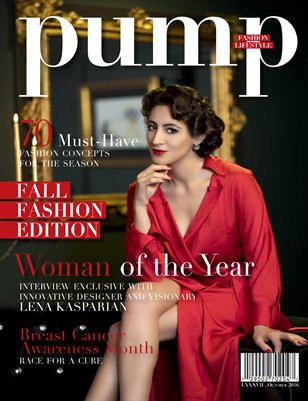 PUMP Magazine Fall Fashion Edition Featuring Woman of the Year - Lena Kasparian