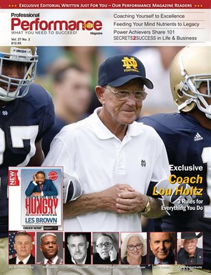 Coach Lou Holtz Edition - PERFORMANCE/P360 Magazine - Vol. 27, No.2
